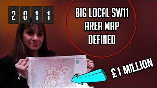 Big Local Sw11: Our Story